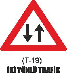 Trafik Tabelaları - İki Yönlü Trafik Tabelası T-19