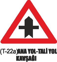 Trafik Tabelaları - Ana Yol-Tali Yol Kavşağı Tabelası T-22a