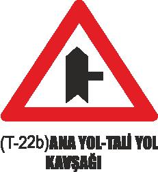Trafik Tabelaları - Ana Yol-Tali Yol Kavşağı Tabelası T-22b
