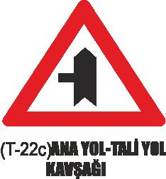 Trafik Tabelaları - Ana Yol-Tali Yol Kavşağı Tabelası T-22c