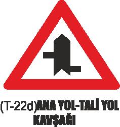 Trafik Tabelaları - Ana Yol-Tali Yol Kavşağı Tabelası T-22d