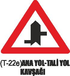 Trafik Tabelaları - Ana Yol-Tali Yol Kavşağı Tabelası T-22e