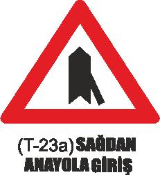 Trafik Tabelaları - Sağdan Anayola Giriş Tabelası T-23a