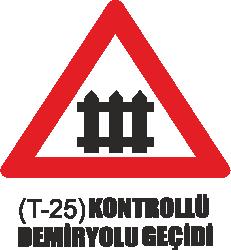 Trafik Tabelaları - Kontrollü Demiryolu Geçidi Tabelası T-25