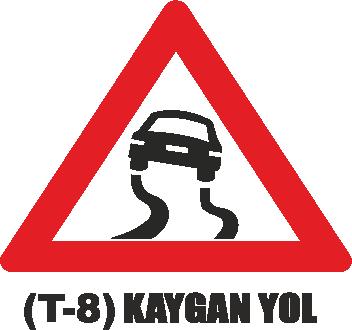 Trafik Tabelaları - Kaygan Yol Tabelası T-8