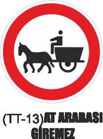 Trafik Tabelaları - At Arabası Giremez Tabelası TT-13