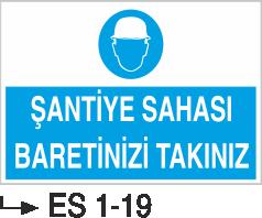 Baret Levhaları - Şantiye Sahası Baretinizi Takınız Es 1-19