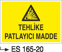 Patlayıcı Madde Levhaları - Tehlike Patlayıcı Madde Es 165-20