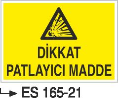 Patlayıcı Madde Levhaları - Dikkat Patlayıcı Madde Es 165- 21