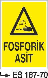 Asit İkaz ve Uyarı Levhaları - Fosforik Asit Es 167-70