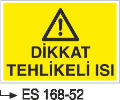 Hava-Su Uyarı ve İkaz Levhaları - Dikkat Tehlikeli Isı Es 168-52