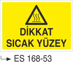 Hava-Su Uyarı ve İkaz Levhaları - Dikkat Sıcak Yüzey Es 168-53