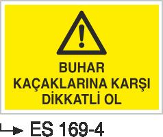 Hava-Su Uyarı ve İkaz Levhaları - Buhar Kaçaklarına Karşı Dikkatli Ol Es 169-4