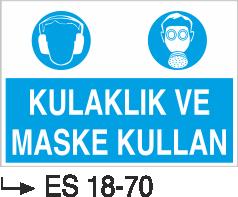 Genel Kişisel Koruyucu Uyarı Levhaları - Kulaklık ve Maske Kullan Es 18-70