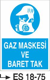 Genel Kişisel Koruyucu Uyarı Levhaları - Gaz Maskesi ve Baret Tak Es 18-75