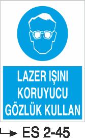 Göz Koruma Levhaları - Lazer Işını Koruyucu Gözlük Kullan Es 45