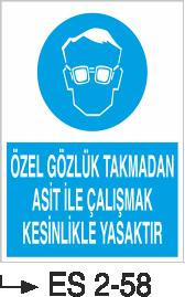 Göz Koruma Levhaları - Özel Gözlük Takmadan Asit İle Çalışmak Kesinlikle Yasaktır Es 2-58