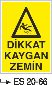 Tehlike İkaz Levhaları - Dikkat Kaygan Zemin Es 20-66