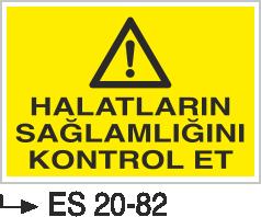 Vinç İkaz Levhaları - Halatların Sağlamlığını Kontrol Et Es 20-82