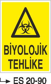 Tehlike İkaz Levhaları - Biyolojik Tehlike Es 20-90