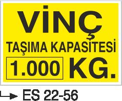 Vinç İkaz Levhaları - Vinç Taşıma Kapasitesi 1.000 Kg Es 22-56