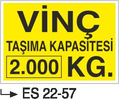 Vinç İkaz Levhaları - Vinç Taşıma Kapasitesi 2.000 Kg Es 22-57