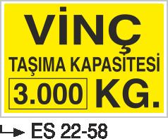 Vinç İkaz Levhaları - Vinç Taşıma Kapasitesi 3.000 Kg Es 22-58
