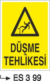 Düşme Tehlikesi Levhaları - Düşme Tehlikesi Es 3-99