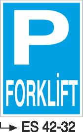 Park Levhaları - Forklift Es 42-32