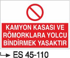 Şoför Uyarı Levhaları - Kamyon Kasası Ve Römorklara Yolcu Bindirmek Yasaktır Es 45-110