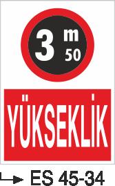 Şoför Uyarı Levhaları - Yükseklik Es 45-34