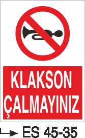 Şoför Uyarı Levhaları - Klakson Çalmayınız Es 45-35