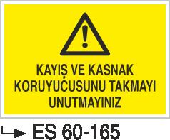 Makina Uyarı ve Bilgilendirme Levhaları - Kayış Ve Kasnak Koryucusunu Takmayı Unutmayınız Es 60-165
