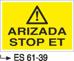Bakım ve Arıza Levhaları - Arızada Stop Et Es 61-39
