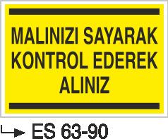 Alet ve Malzeme Levhaları - Malınızı Sayarak Kontrol Ederek Alınız Es 63-90