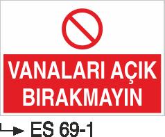 Kompresör Uyarı Levhaları - Vanaları Açık Bırakmayın Es 68-69-1