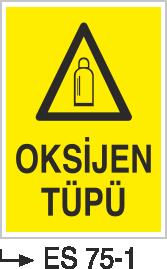 Tüp Uyarı Levhaları - Oksijen Tüpü Es 75-1