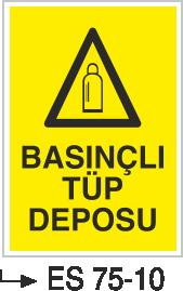 Tüp Uyarı Levhaları - Basınçlı Tüp Deposu Es 75-10