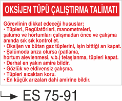 Tüp Uyarı Levhaları - Oksijen Tüpü Çalıştırma Talimatı Es 75-91