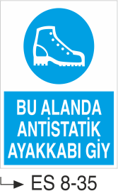 Ayak Koruma Levhaları - Bu Alanda Antistatik Ayakkabı Giy Es 8-35