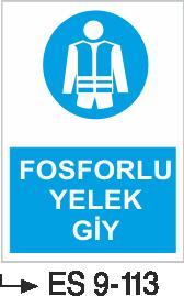 İş Elbise ve Kıyafeti Levhaları - Fosforlu Yelek Es 9-113