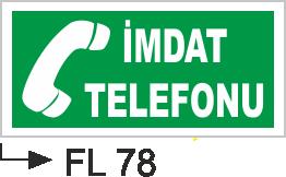 Acil Çıkış Yönlendirme Levhaları - İmdat Telefonu  Fl 78