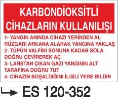 Yangın Uyarı ve İkaz Levhaları - Karbondioksitli Gazların Kullanışı Es 120-352