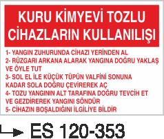 Fotolümenli Uyarı Levhaları - Kuru Kimyevi Tozlu Cihazların Kullanışı Es 120-353