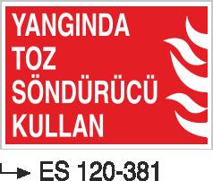 Fotolümenli Uyarı Levhaları - Yangında Toz Söndürücü Kullan Es 120-381
