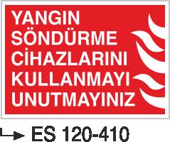 Fotolümenli Uyarı Levhaları - Yangın Söndürme Cihazlarını Kullanmayı Unutmayınız Es 120-410