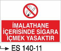 Sigara İkaz Uyarı Levhaları - İmalathane İçerisinde Sigara İçmek Yasaktır Es 140-11