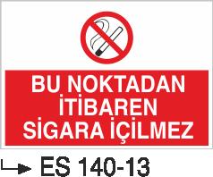 Sigara İkaz Uyarı Levhaları - Bu Noktadan İtibaren Sigara İçilmez Es 140-13