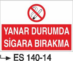 Sigara İkaz Uyarı Levhaları - Yanar Durumda Sigara Bırakma Es 140-14