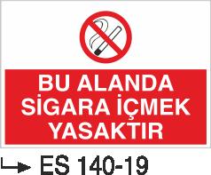 Sigara İkaz Uyarı Levhaları - Bu Alanda Sigara İçmek Yasaktır Es 140-19
